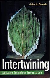 Intertwining - Grande, John K.
