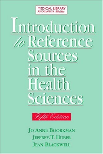 Introduction to Reference Sources in Health Science 5th Ed. 9781555706364