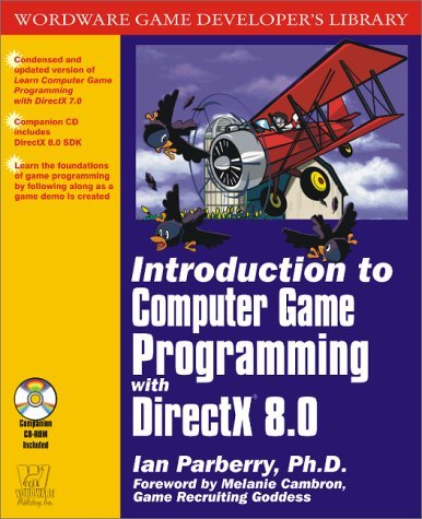 Introduction to Computer Game Programming with DirectX 8.0 [With CD] 9781556228100