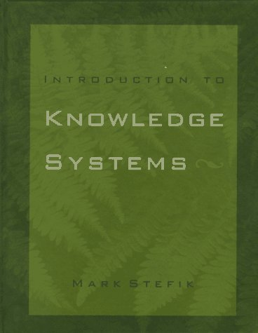 Introduction to Knowledge Systems 9781558601666