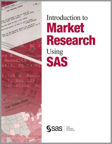 Introduction to Market Research Using SAS(R) 9781555446222