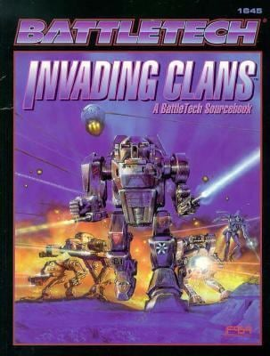 Invading Clans: A Battletech Sourcebook 9781555602512