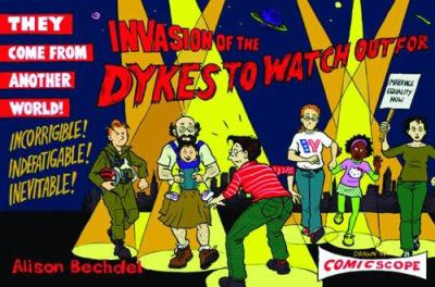 Invasion of the Dykes to Watch Out for 9781555838331