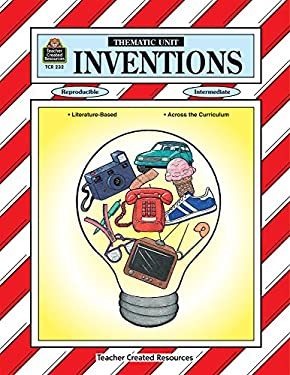 Inventions Thematic Unit 9781557342324
