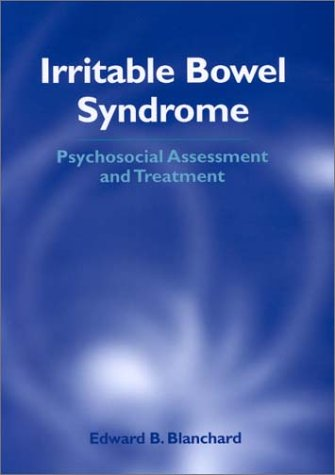 Irritable Bowel Syndrome: Psychosocial Assessment and Treatment 9781557987303
