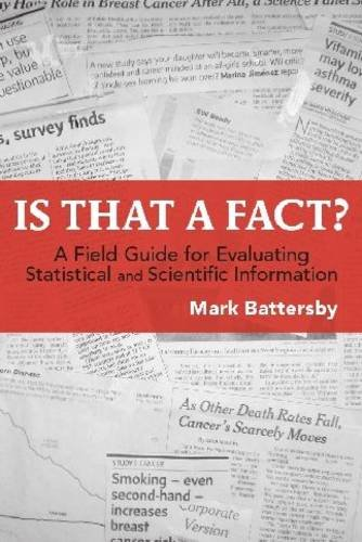 Is That a Fact?: A Field Guide for Evaluating Statistical and Scientific Information 9781551115870
