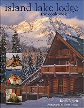 Island Lake Lodge: The Cookbook 9781552859476