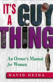 It's a Guy Thing: A Owner's Manual for Women 6915156