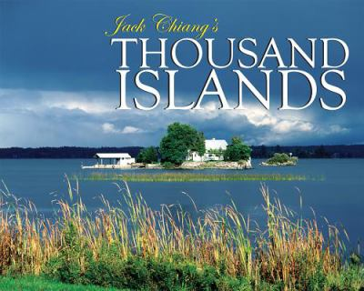 Jack Chiang's Thousand Islands 9781550419832