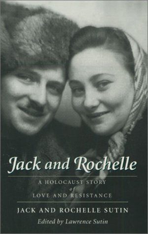 Jack and Rochelle: A Holocaust Story of Love and Resistance 9781555972431