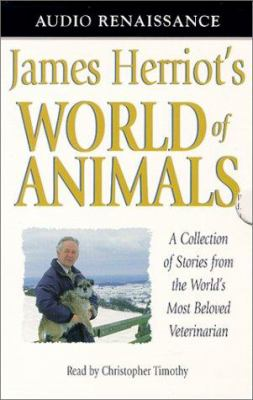 James Herriot's World of Animals: A Collection of Stories from the World's Most Beloved Veterinarian 9781559276146
