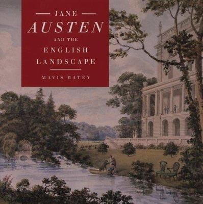 Jane Austen and the English Landscape 9781556523069