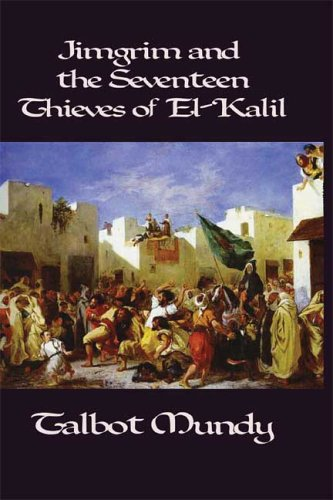 Jimgrim and the Seventeen Thieves of El-Kalil 9781557423863