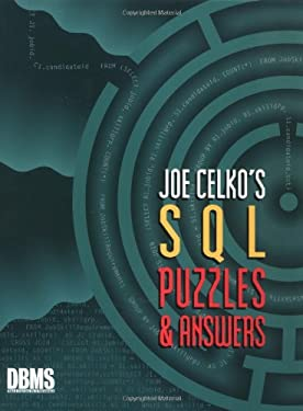 Joe Celko's SQL Puzzles and Answers 9781558604537