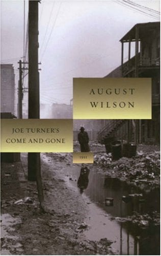 Joe Turner's Come and Gone: 1911 9781559362986