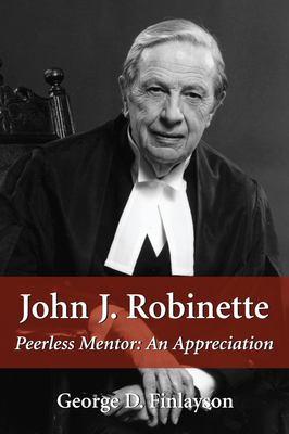 John J. Robinette 9781550024630