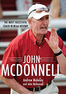 John McDonnell: The Most Successful Coach in NCAA History 9781557289926
