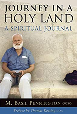 Journey in a Holy Land : A Spiritual Journal