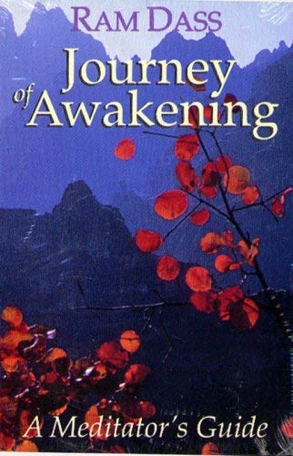 Journey of Awakening: A Meditator's Guide 9781559270625