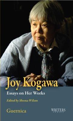 Joy Kogawa: Essays on Her Works