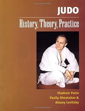 Judo: History, Theory, Practice 9781556434457