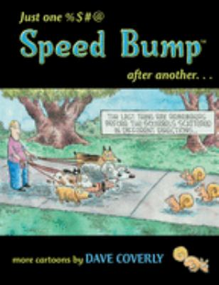 Just One %$#@ Speed Bump After Another... 9781550227000