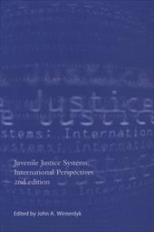 Juvenile Justice Systems: International Perspectives 6835798