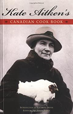 Kate Aitken's Canadian Cook Book 9781552855911