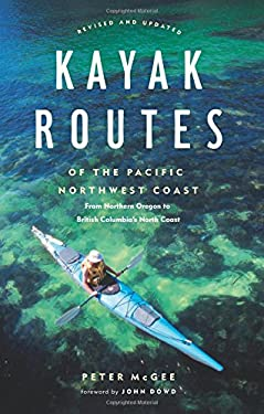 Kayak Routes of the Pacific Northwest Coast 9781553650331