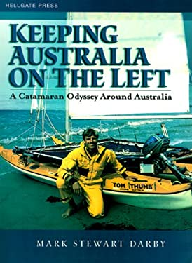 Keeping Australia on the Left: A Catamaran Odyssey Around Australia 9781555715083