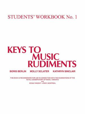 Keys to Music Rudiments: Students' Workbook No. 1 9781551220192
