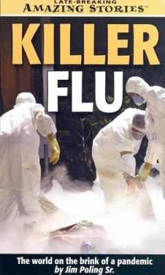 Killer Flu: The World on the Brink of a Pandemic 9781552653005