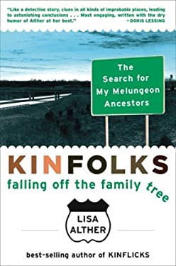 Kinfolks: Falling Off the Family Tree 9781559708760