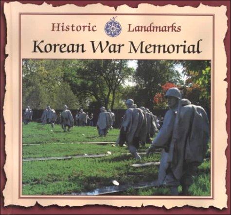 Korean War Memorial: Historic Landmarks 9781559163279