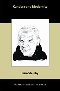 Kundera and Modernity 9781557536372
