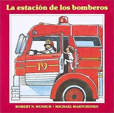 La Estacion de Los Bomberos 9781550372687