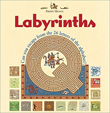 Labyrinthes (Nathan/Vuef, Paris -- France 2002): Can You Escape from the 26 Letters of the Alphabet? 9781552975596