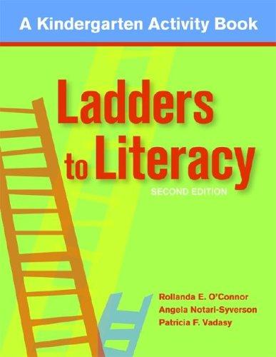 Ladders to Literacy: A Kindergarten Activity Book 9781557668325