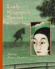 Lady Kaguya's Secret: A Japanese Tale 9781550374414