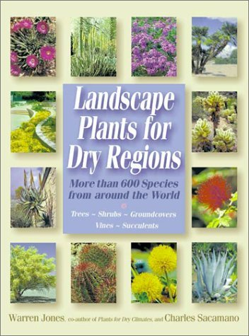 Landscape Plants for Dry Regions 9781555611903