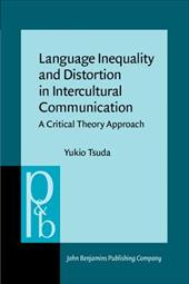 Language Inequality and Distortion in Intercultural Communications: A Critical Theory Approach 6874683