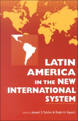 Latin America in the New International System 9781555879174