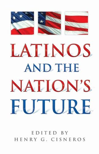 Latinos and the Nation's Future 9781558855427