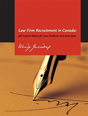 Law Firm Recruitment in Canada: Job Search Advice for Law Students and Associates 9781552210956