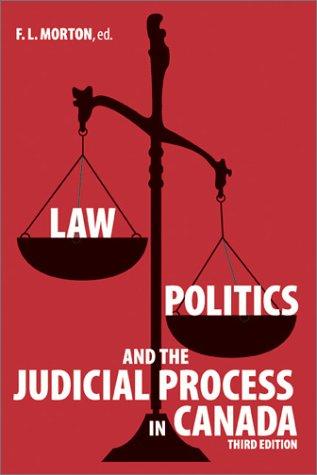 Law, Politics and the Judicial Process in Canada 9781552380468