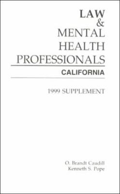 Law and Mental Health Professionals: California: Supplement 9781557985507