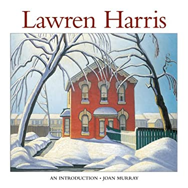 Lawren Harris: An Introduction to His Life and Art 9781552977637