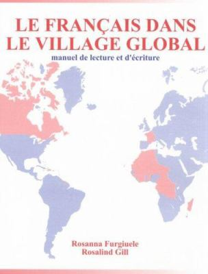 Le Francais Dans le Village Global 9781551301389