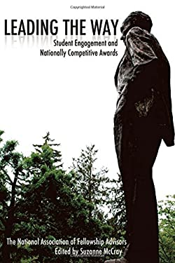 Leading the Way: Student Engagement and Nationally Competitive Awards 9781557289186