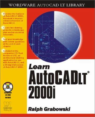 Learn AutoCAD LT 2001 [With CD] 9781556228087